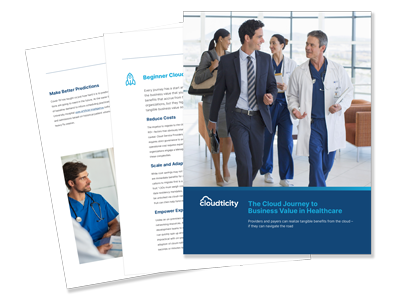 The Cloud Journey To Business Value In Healthcare