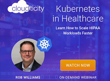 Kubernetes In Healthcare: Scale HIPAA Workloads Faster