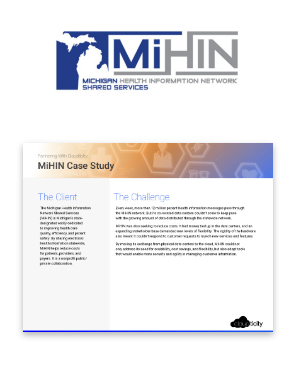 MiHIN (Michigan Health Information Network Shared Services) Case Study